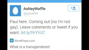 "Paul comes out as transgendered (and becomes ""Ashley"") in 2012."